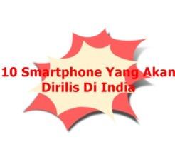 10-smartphone-yang-rilis-di-india